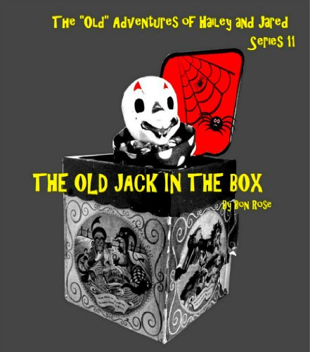 the-old-jack-in-the-box-the-old-adventures-of-hailey-and-jared-series-11-english-edition