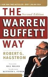 The Warren Buffett Way, Second Edition by Robert G. Hagstrom (2005-10-04)