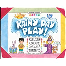 Rainy Day Play!: Explore, Create, Discover, Pretend (Williamson Little Hands Book)