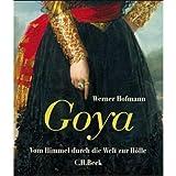 Image de Goya: Vom Himmel durch die Welt zur Hölle