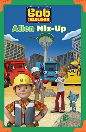Alien Mix-up (Bob the Builder) (Passport to Reading Level 1)
