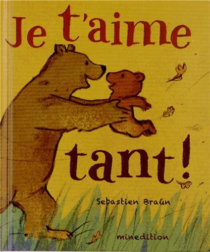 Je t'aime tant !