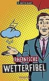 Rheinische Wetterfibel - Karsten Brandt