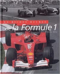 Les Riches Heures de la Formule 1