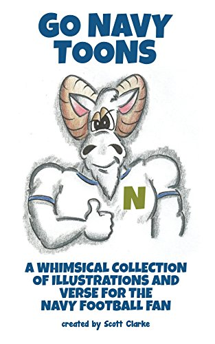 Go Navy Toons: a whimsical tribute to GO NAVY fans! (English Edition) por Scott Clarke