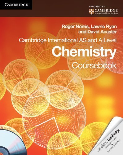 Cambridge International AS and A Level Chemistry Coursebook with CD-ROM (Cambridge International Examinations) by Roger Norris (2011-04-18)