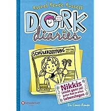 DORK Diaries, Band 05: Nikkis (nicht ganz so) guter Rat in allen Lebenslagen