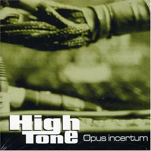 Opus Incertum by High Tone (2000-08-02)