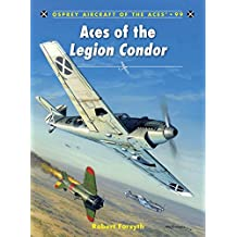 Aces of the Legion Condor (Aircraft of the Aces, Band 99)
