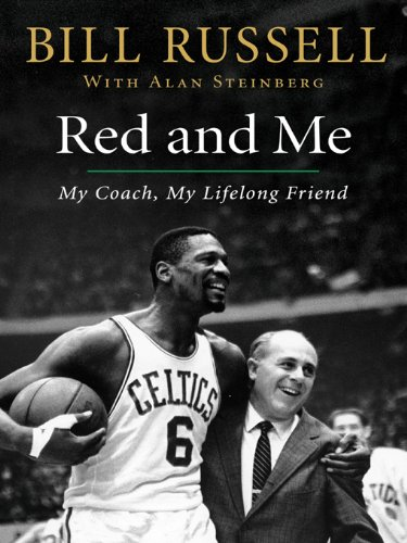Red and Me: My Coach, My Lifelong Friend (English Edition) por Bill Russell