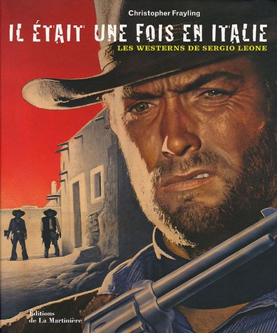 il-tait-une-fois-en-italie-les-westerns-de-sergio-leone