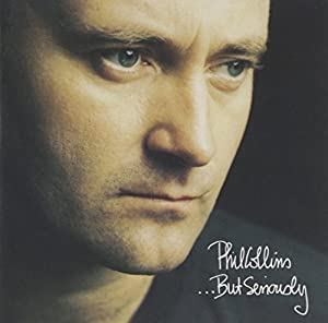 Phil Collins - ... But Seriously (1989)