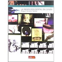 La Radiologia Dental en España