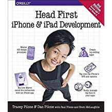 [(Head First iPhone and iPad Development : A Learner's Guide to Creating Objective-C Applications for the iPhone and iPad)] [By (author) Dan Pilone ] published on (January, 2014)
