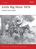 Little Big Horn 1876: Custers Last Stand (Campaign, Band 39)