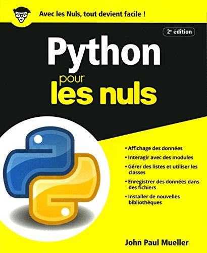 Python pour les Nuls, grand format, 2e édition par John Paul MUELLER