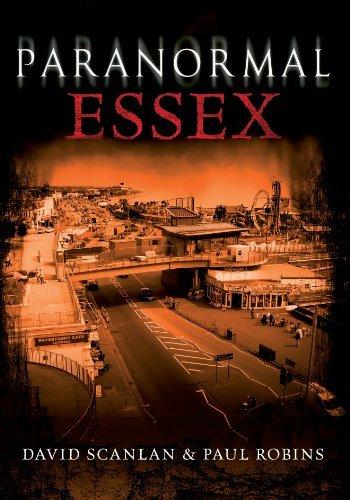 Paranormal Essex by David Scanlan (2012-05-10)