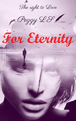 For Eternity (The right to Love)