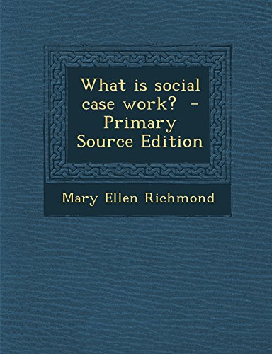 What is social case work?