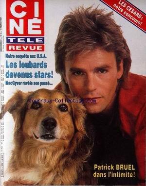 CINE TELE REVUE [No 8] du 19/02/1987 - NOTRE ENQUETE AUX U.S.A. - LES LOUBARDS DEVENUS STARS - MAC GYVER - PATRICK BRUEL - LES CESARS - TIMOTHY DALTON