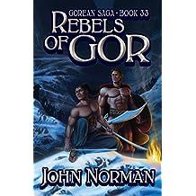 Rebels of Gor (Gorean Saga Book 33) (English Edition)