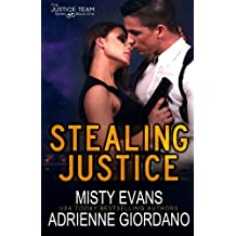Stealing Justice (The Justice Team Series) (Volume 1) by Adrienne Giordano (2014-01-14)