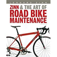 Zinn and the Art of Road Bike Maintenance (2nd Edition) Paperback October 25, 2005