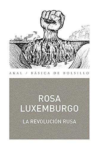 LA REVOLUCION RUSA (Básica de bolsillo) por Rosa Luxemburgo