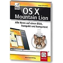 OS X Mountain Lion (10.8) - Alle News auf einen Blick, kompakt und kompetent