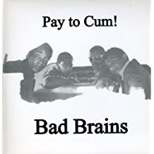 Pay to Cum [Vinilo]