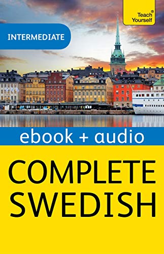 Complete Swedish Beginner to Intermediate Course: Enhanced Edition (English Edition)