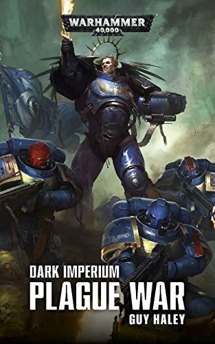 Dark Imperium: Plague War (Warhammer 40,000) (English Edition)
