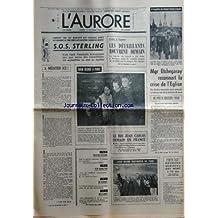 AURORE (L') [No 9992] du 26/10/1976 - PANIQUE SUR LES MARCHES DES CHANGES - SOS STERLING - A MEDITER ICI PAR VAN DEN ESCH -LE ROI JUAN CARLOS DEMAIN EN FRANCE PAR VERNON -MATENCIO / JUGE ET POLIVIERS ATTENDENT LE RESULTAT DES EXPERTISES -PLAN ANTI-INFLATION DE BARRE -JOHNNY WAYNE SUPPORTER DE FORD -RAYMOND QUENEAU EST MORT -L'ECRIVAIN ROUMAIN CORLACIU A RETROUVE SA FAMILLE -MGR ETCHEGARAY RECONNAIT LA CRISE DE L'EGLISE