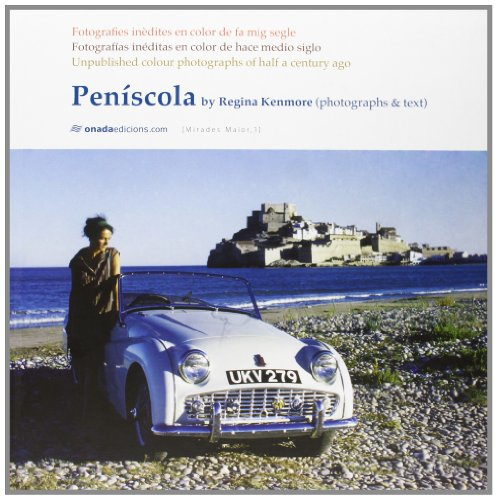 peniscola-fotografias-ineditas-en-color-de-hace-medio-siglo-fotografies-inedites-en-color-de-fa-mig-