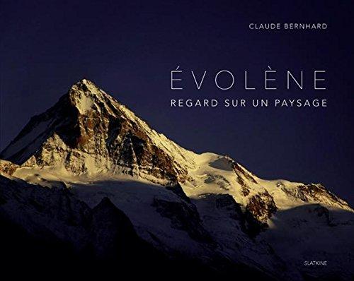 Evolene par Claude Bernhard