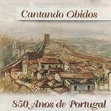 Óbidos, Vila Museu (A 4 Vozes Mistas)