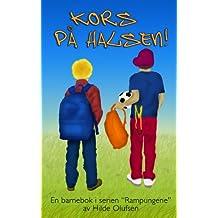 Kors på halsen! (Rampungene Book 1) (Norwegian Edition)