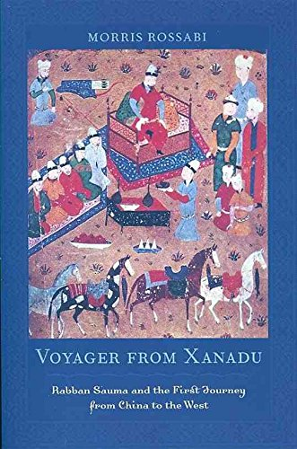 [Voyager from Xanadu: Rabban Sauma and the First Journey from China to the West] (By: Morris Rossabi) [published: February, 2010]