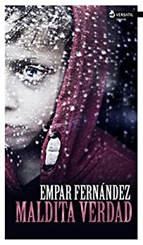 Maldita verdad (Spanish Edition)