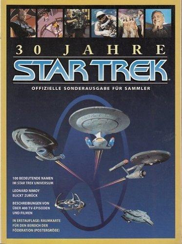 30 Jahre Star Trek - Offizielle Sonderausgabe für Sammler