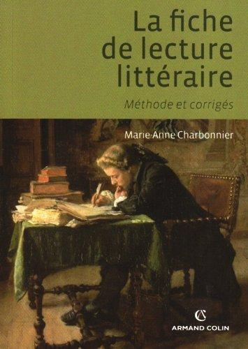 La fiche de lecture littéraire : Méthode et corrigés