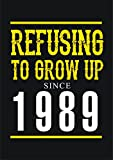 1989, Refusing to Grow up Since 1989, 28th Birthday Greetings Card