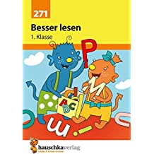 Besser lesen 1. Klasse (Deutsch: Besser lesen, Band 271)