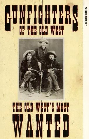 gunfighters-of-the-old-west-the-old-wests-most-wanted-vhs