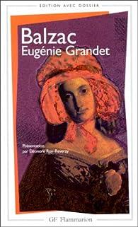 Eugénie Grandet. Edition avec dossier par Honoré de Balzac