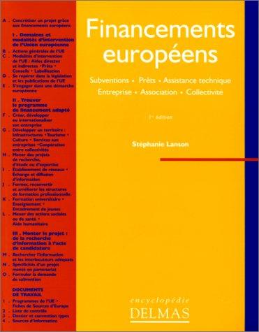 Financements européens : Subventions, prêts, assistance technique, entreprise, association, collectivité