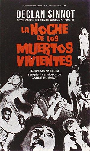 La Noche De Los Muertos Vivientes por From Tyrannosaurus Books