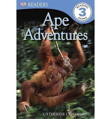 Ape Adventures (DK Readers Level 3) (Paperback) - Common