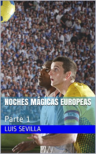 Noches Mágicas Europeas