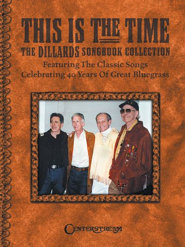 this-is-the-time-the-dillards-songbook-collection